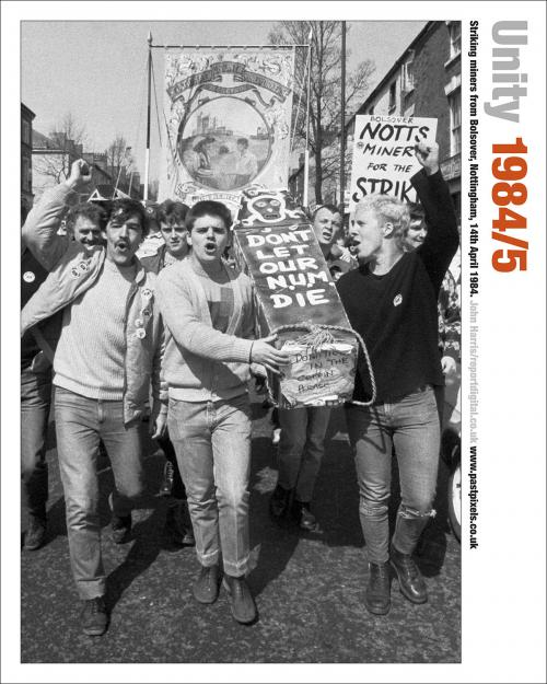 Poster of striking miners from Bolsover, Nottinghamshire, on a march on 14th April 1984