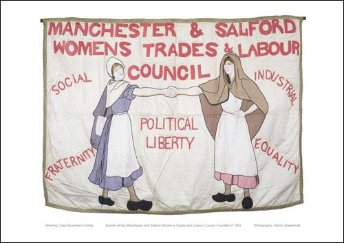 Poster of the banner of the Manchester and Salford Womens Trades and Labour Council.